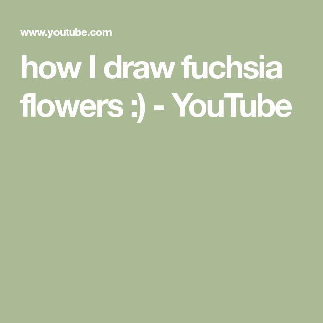 how I draw fuchsia flowers :) - YouTube