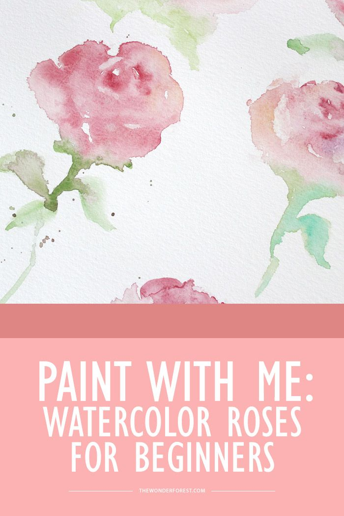 Paint With Me: Watercolor Roses | - Wonder Forest - | Bloglovin'
