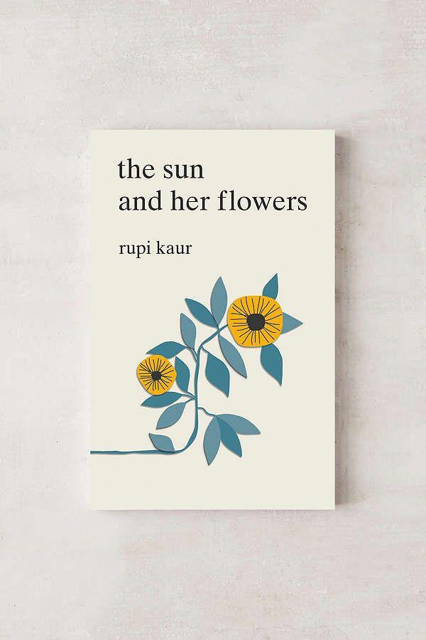 the sun and her flowers par Rupi Kaur